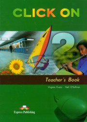 Click On 2 Teacher's Book, Evans Virginia, O'Sullivan Neil