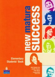 Matura Success NEW Elementary Student's Book, Comyns Carr Jane, Parsons Jennifer, Moran Peter
