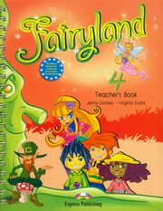ksiazka tytuł: Fairyland 4 Teacher's Book autor: Dooley Jenny, Evans Virginia