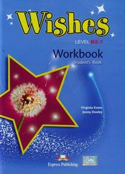Wishes B2.1 Workbook Student's book, Evans Virginia, Dooley Jenny