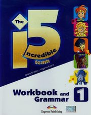 The Incredible 5 Team 1 Workbook and grammar, Dooley Jenny, Evans Virginia