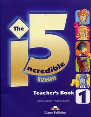 The Incredible 5 Team 1 Teacher's Book + kod i-ebook, Dooley Jenny, Evans Virginia