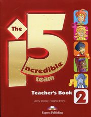The Incredible 5 Team 2 Teacher's Book, Dooley Jenny, Evans Virginia