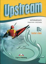 Upstream Intermediate B2 Teacher's Book, Evans Virginia, Dooley Jenny