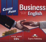 Career Paths Business English Class Audio CD, Taylor John, Zeter Jeff