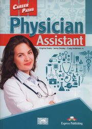 Career Paths Physician Assistant Student's Book, Evans Virginia, Dooley Jenny, Anderson Craig