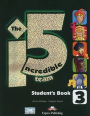 The Incredible 5 Team 3 Student's Book + i-ebook, Dooley Jenny, Evans Virginia