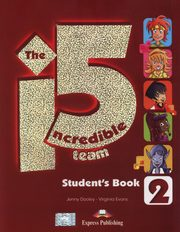 The Incredible 5 Team 2 Student's Book + i-ebook CD, Dooley Jenny, Evans Virginia