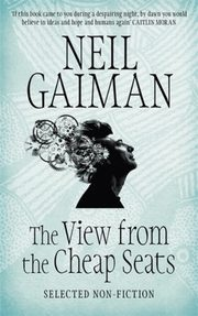 The View from the Cheap Seats, Gaiman Neil