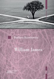 William James Pragmatyzm i religia, Krawcowicz Barbara