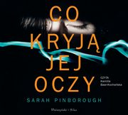 Co kryją jej oczy, Pinborough Sarah