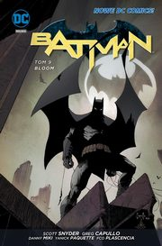 Batman Tom 9 Bloom, Snyder Scott, TynionIV James, Capullo Greg, Miki Danny, Paquette Yanic