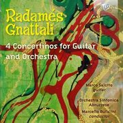 4 CONCERTINOS FOR GUITAR AND ORCHESTRA, GNATTALI R.