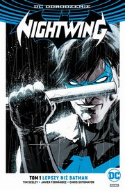Nightwing Tom 1 Lepszy niż Batman, Seeley Tim, Fernández Javier