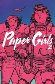 Paper Girls 2, Vaughan Brian K. Chiang Cliff