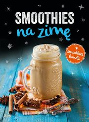 Smoothies na zimę,