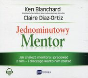 Jednominutowy Mentor, Blanchard Ken, Diaz-Ortiz Claire