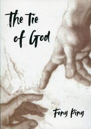 The tie of God, Feng Ping