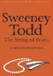 Sweeney Todd: The String of Pe,
