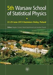 5th Warsaw School of Statistical Physics,